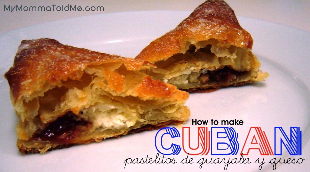 Cuban Pastelitos Recipe: Traditional Guayava and Cream Cheese