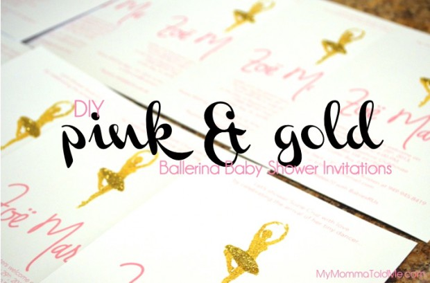 Make your own Ballerina Baby Shower invitations // MyMommaToldMe.com