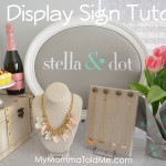 Stella & Dot DIY Display Sign tutorial by MyMommaToldMe.com